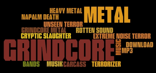 Grindcore Metal » Bands Infos, Musik-CDs und MP3s